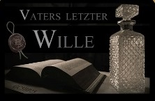 Vaters letzter Wille